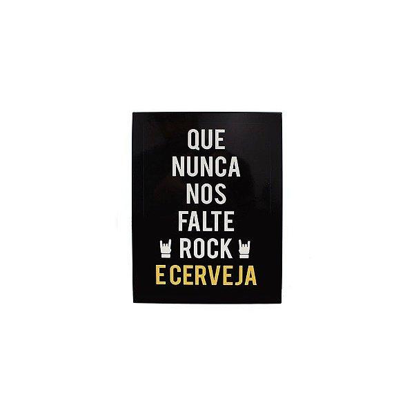 Placa Nunca Falte Rock E Cerveja