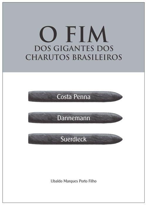 O Fim dos Gigantes dos Charutos Brasileiros