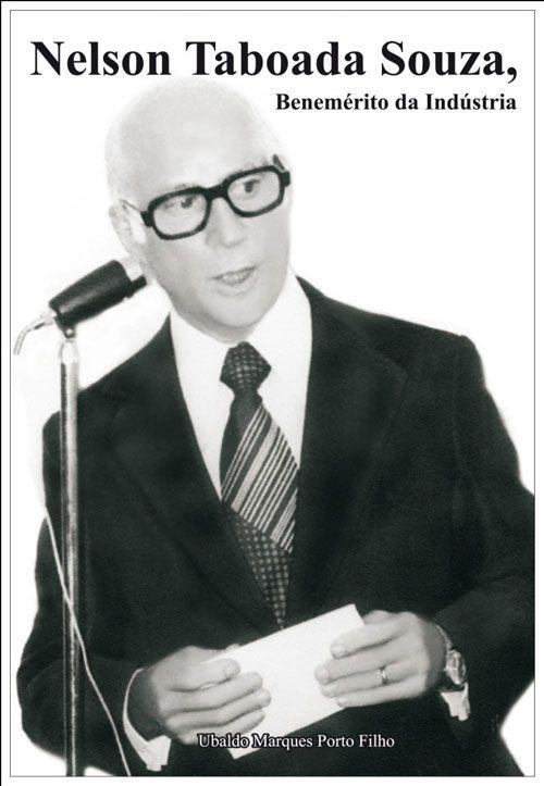 Nelson Taboada Souza, Benemérito da Indústria