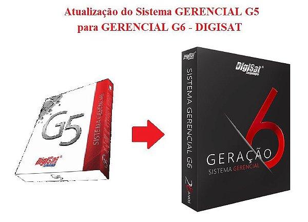 ATUALIZAÇÃO do Sistema GERENCIAL G5 para GERENCIAL G6 - DIGISAT   *** REVENDA AUTORIZADA ***