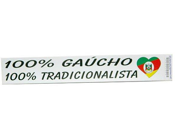 Adesivo 25cm x 4 cm  - 100% Gaúcho 100% Tradicionalista - 207
