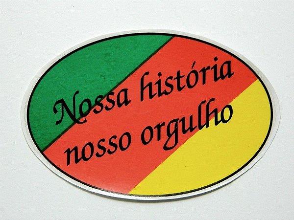 Adesivo Nossa História nosso orgulho 15,5cm x 10 cm -207