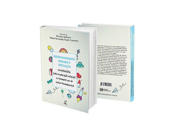 Desenvolvimento humano e educação: Contribuições para a educação infantil e o primeiro ano do ensino fundamental