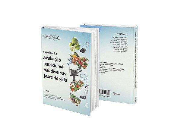 Guia de bolso - Avaliação nutricional nas diversas fases da vida