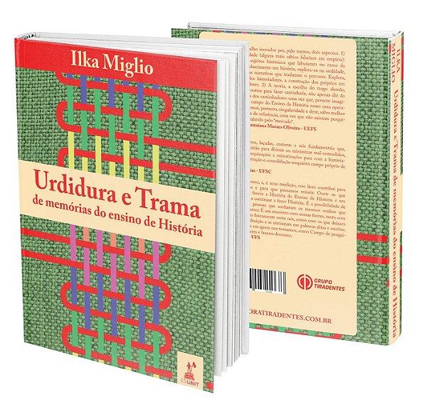 Urdidura e Trama - de memórias do ensino de História.