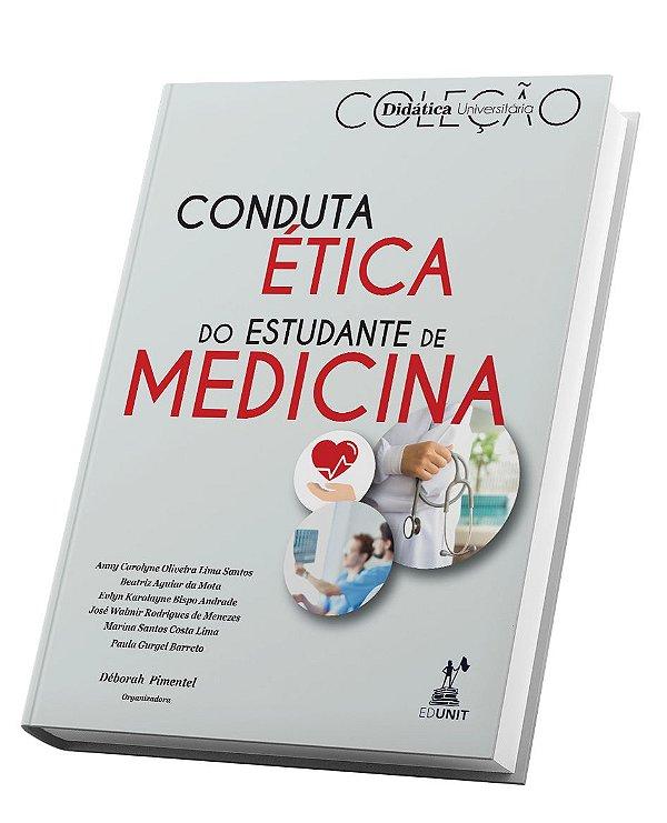 CONDUTA ÉTICA DO ESTUDANTE DE MEDICINA