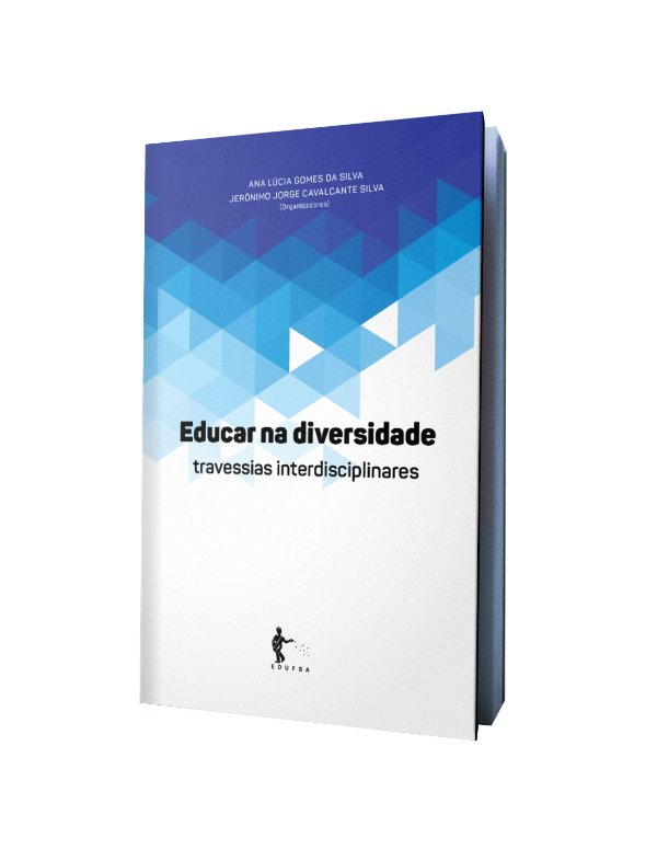Educar na diversidade: travessias interdisciplinares