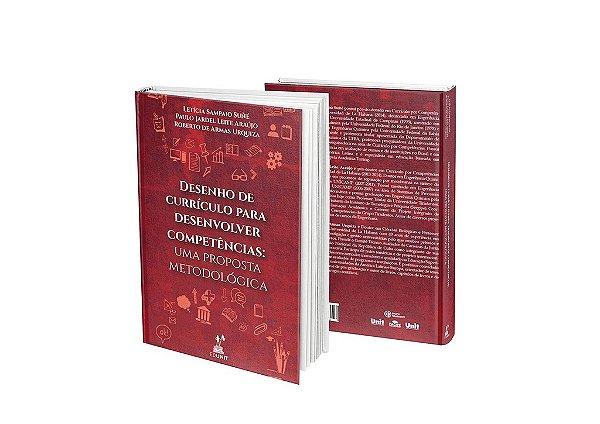Desenho de currículo para desenvolver competências: uma proposta metodológica