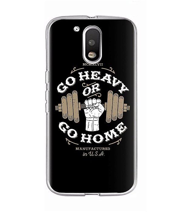 Capa para Celular Go Heavy Or Go Home
