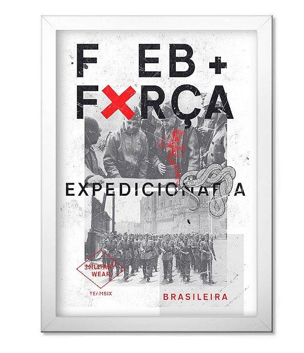 Poster Militar com Moldura FEB - Força Expedicionária