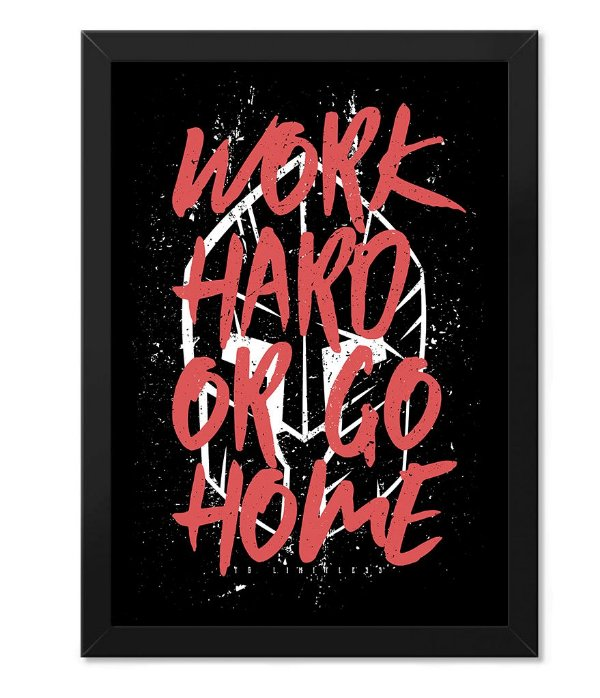 Poster Academia com Moldura Work Hard or Go Home