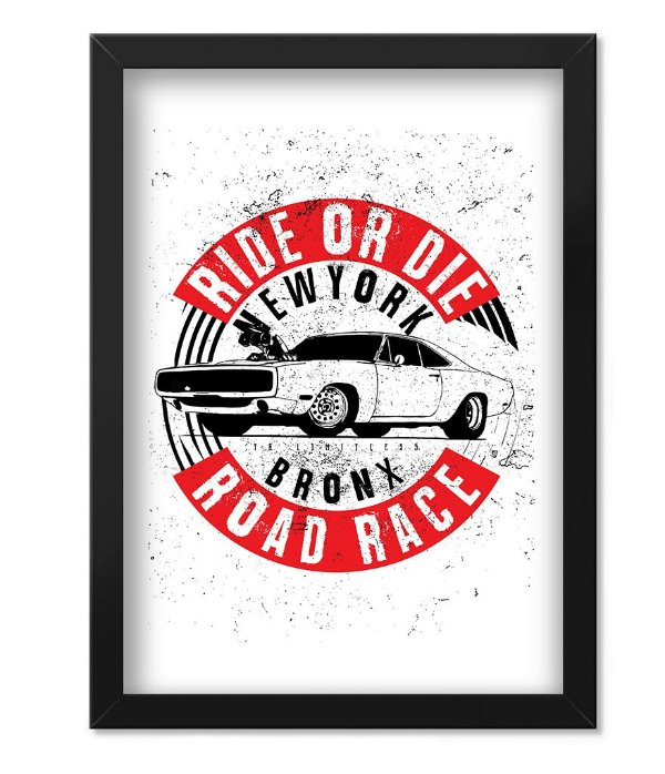 Poster com Moldura Ride or Die Road Race