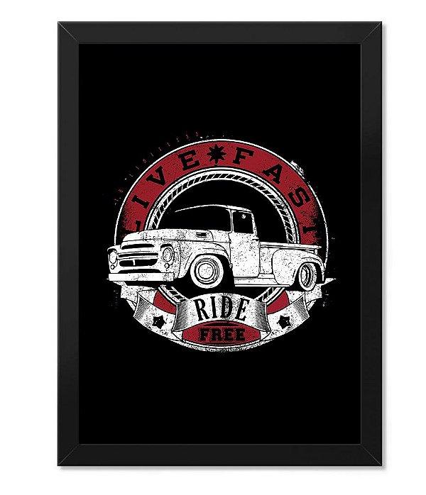 Poster com Moldura Live Fast Ride Free