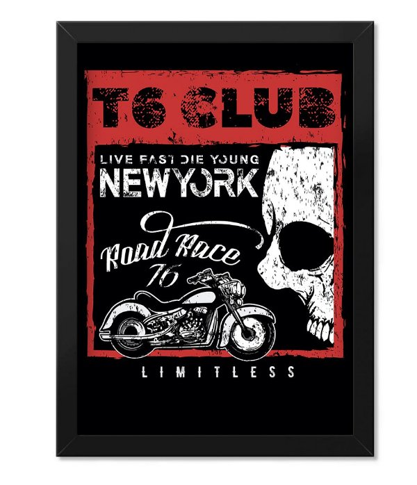 Poster com Moldura T6 Club Live Fast Die Young