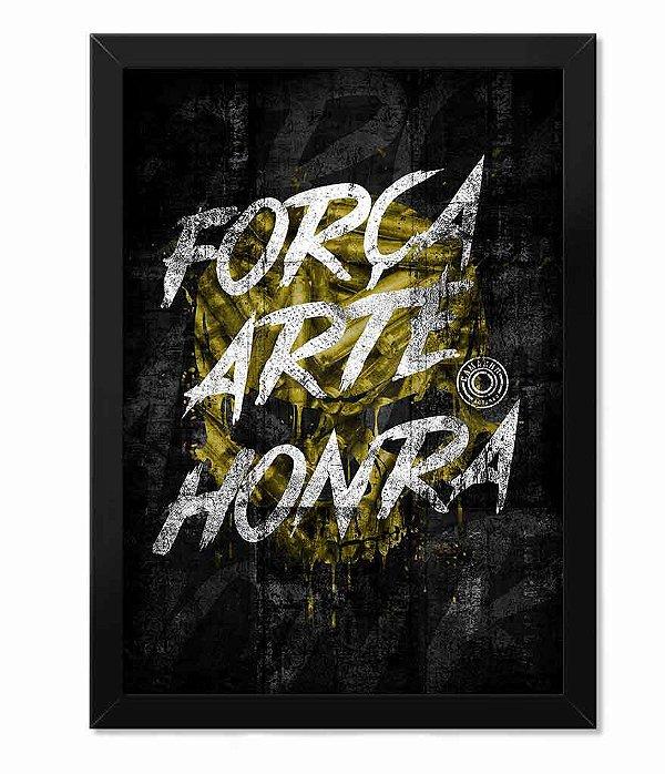 Poster com Moldura Squad T6 Camacho Força Arte Honra