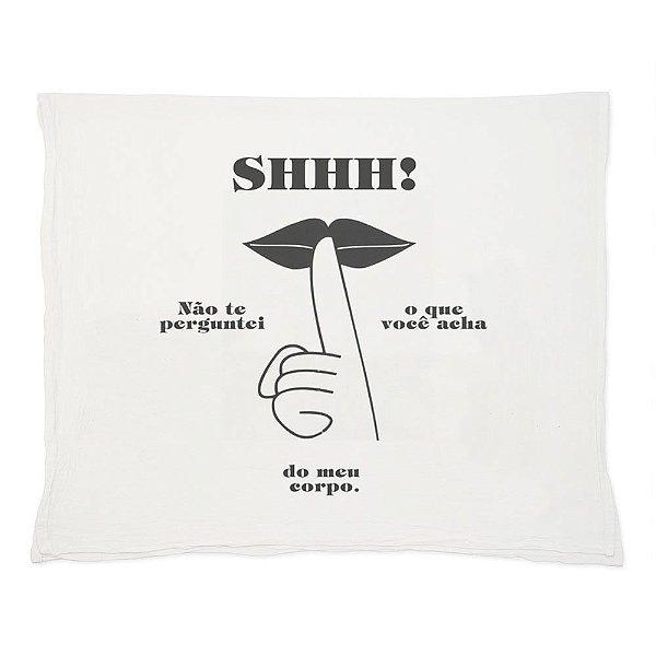 Shhhh - Pano de Prato-Branca-U