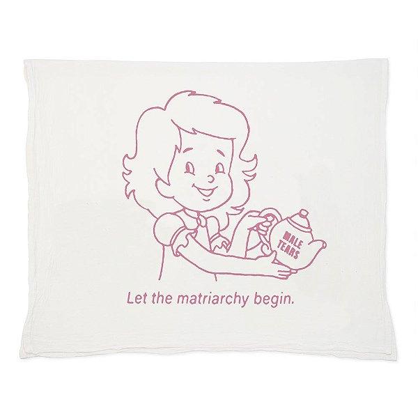 Let The Matriarchy Begin - Pano de Prato