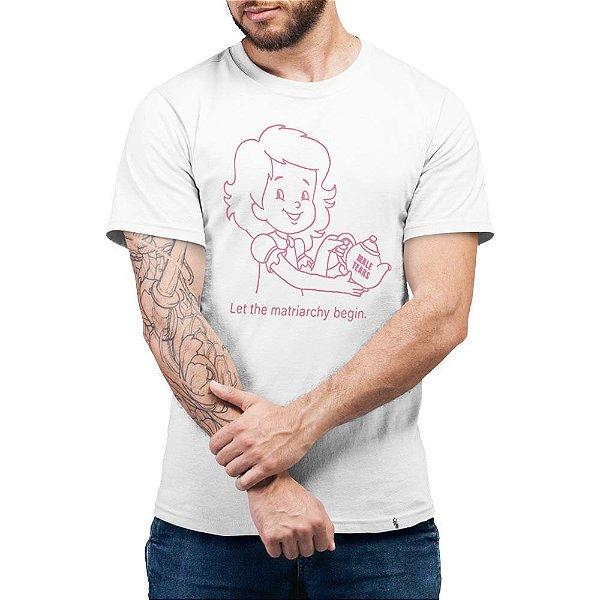Let The Matriarchy Begin - Camiseta Basicona Unissex