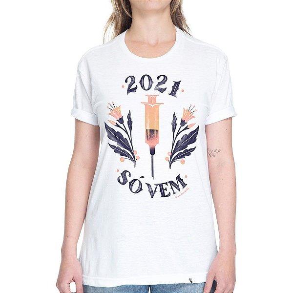 2021 só vem - Camiseta Basicona Unissex