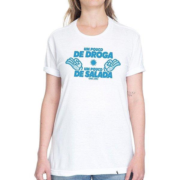Um Pouco de Salada, Um Pouco de Drogas - Camiseta Basicona Unissex