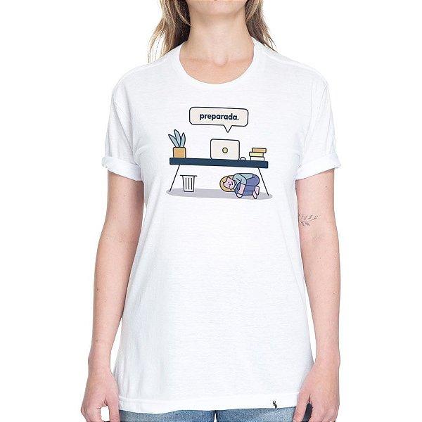 Preparada - Camiseta Basicona Unissex