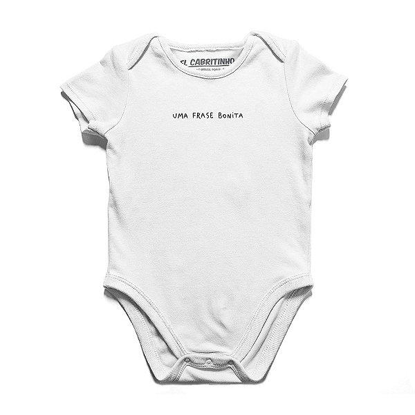Uma Frase Bonita - Body Infantil