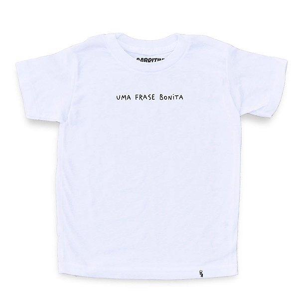 Uma Frase Bonita - Camiseta Clássica Infantil