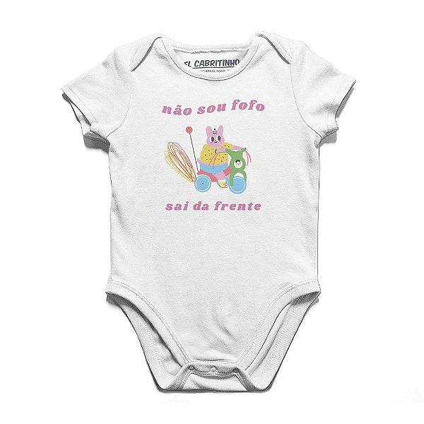 Não Sou Fofo - Body Infantil