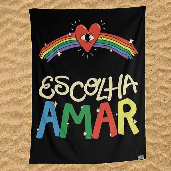 Escolha Amar - Canga / Bandeira - Pré-venda