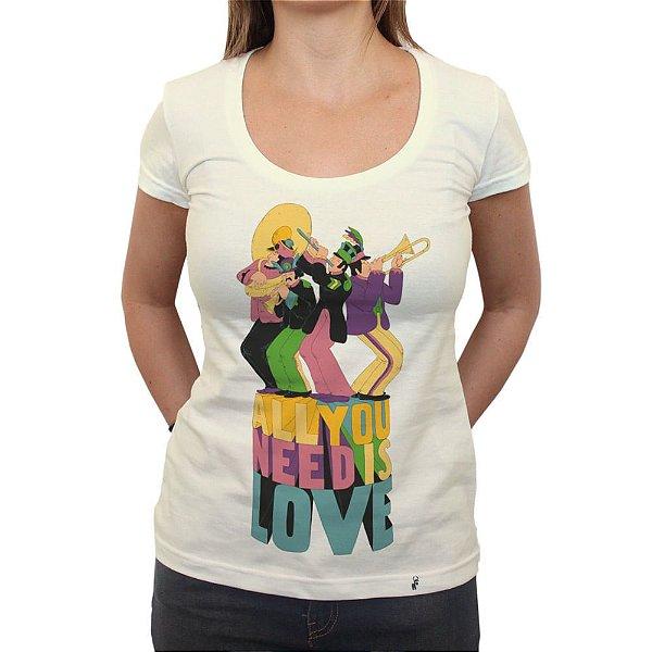 All You Need - Camiseta Clássica Feminina