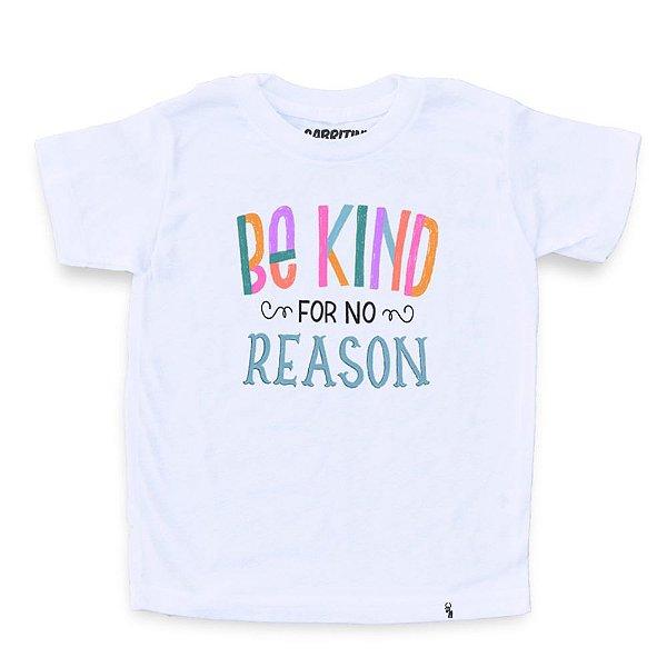 Be Kind For No Reason - Camiseta Clássica Infantil