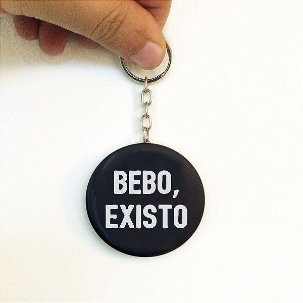 Bebo, Existo - Chaveiro Abridor de Garrafa