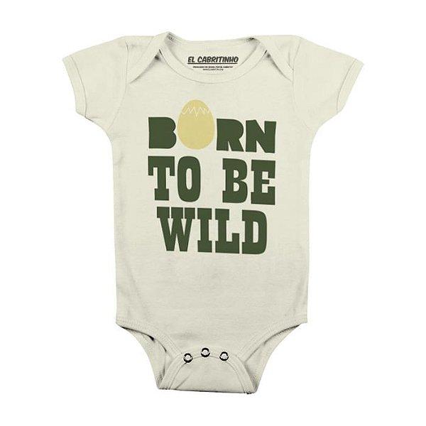 Born to be Wild - Body Infantil