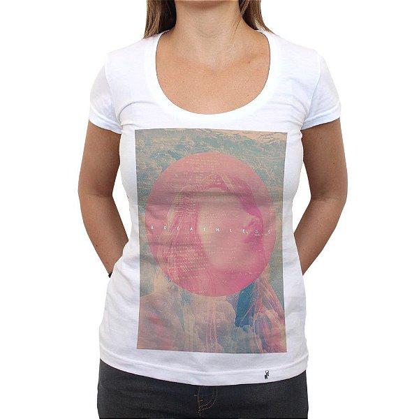 Breathless - Camiseta Clássica Feminina