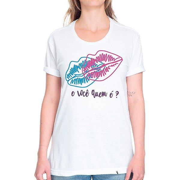 E você, quem é? - Camiseta Basicona Unissex