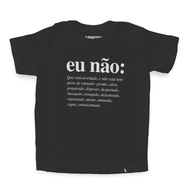 Eu Não (masculino) - Camiseta Clássica Infantil
