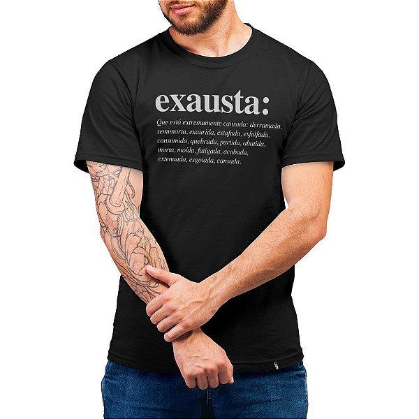 Exausta - Camiseta Basicona Unissex