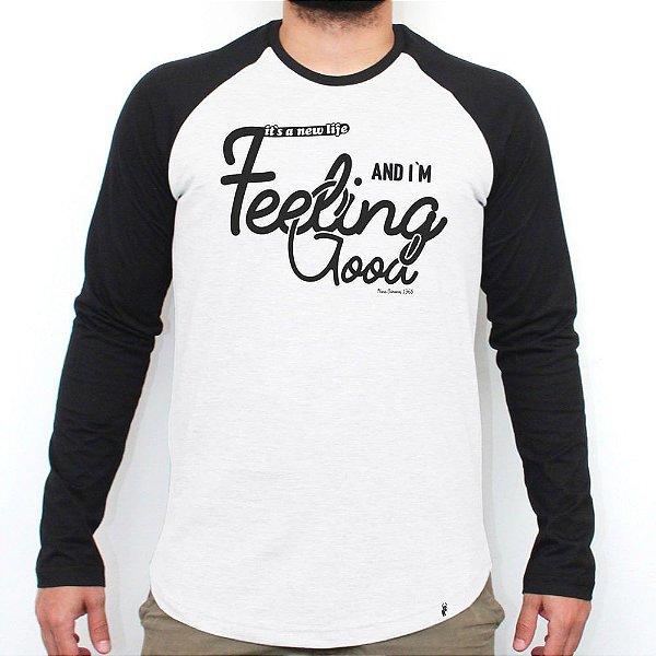 Feeling Good - Camiseta Raglan Manga Longa Masculina