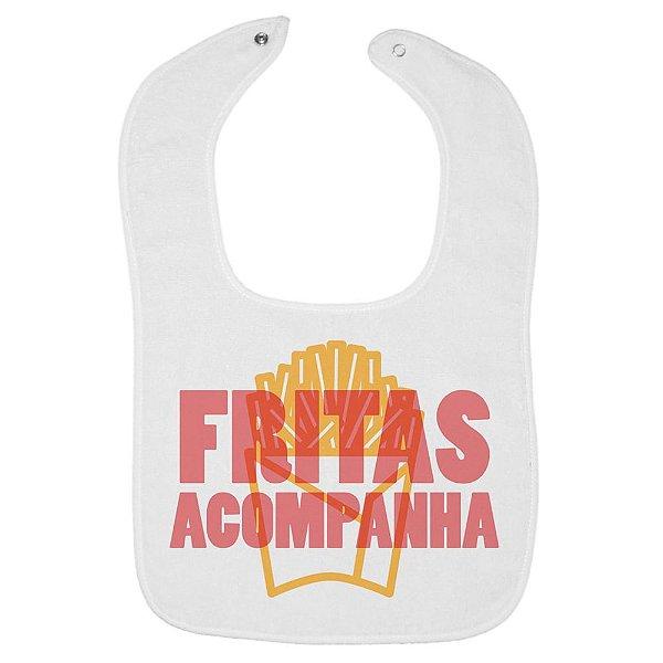 Fritas Acompanha – Babador