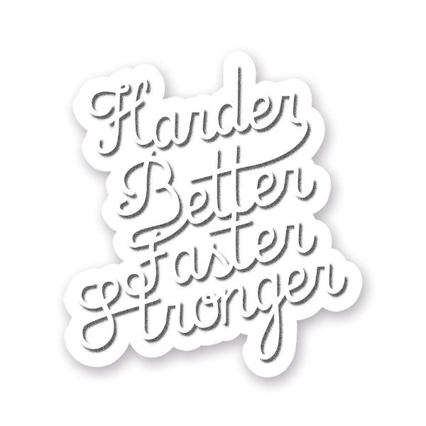 Harder, Better, Faster, Stronger - Adesivo de Vinil