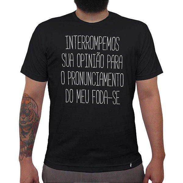 Interrompemos - Camiseta Clássica Masculina