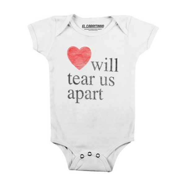 Love Will Tear Us Apart - Body Infantil