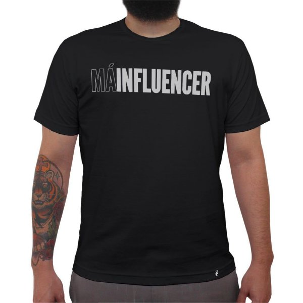 Má Influencer - Camiseta Clássica Masculina
