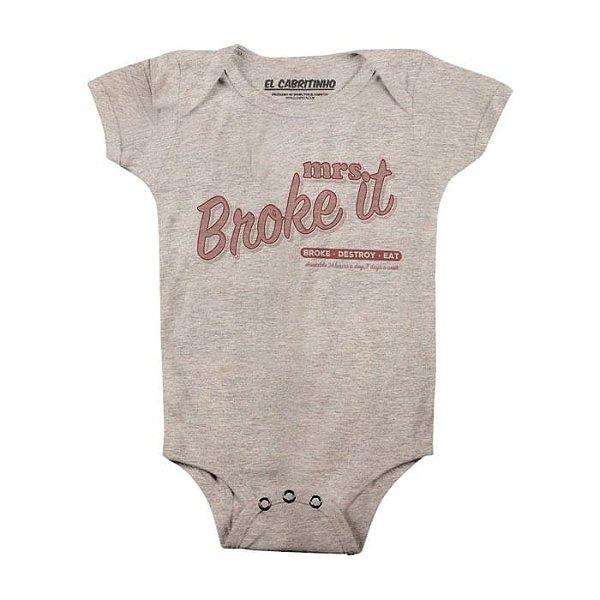Mrs. Broke It - Body Infantil