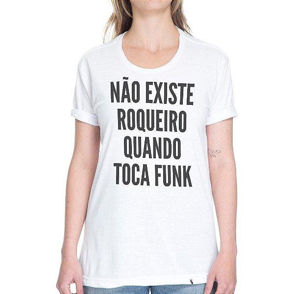 Não Existe Roqueiro Quando Toca Funk - Camiseta Basicona Unissex