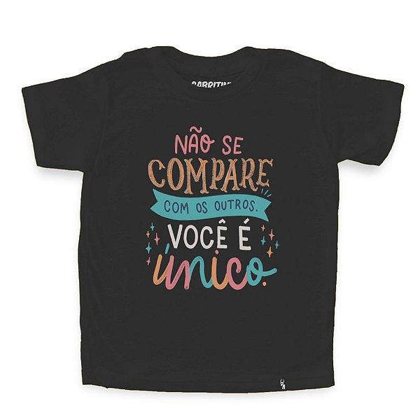 Não Se Compare Com os Outros - Camiseta Clássica Infantil