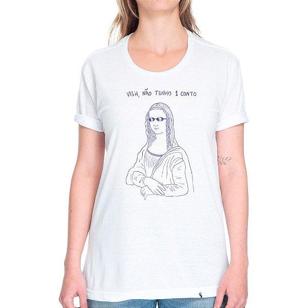 Não Tenho 1 Conto - Camiseta Basicona Unissex