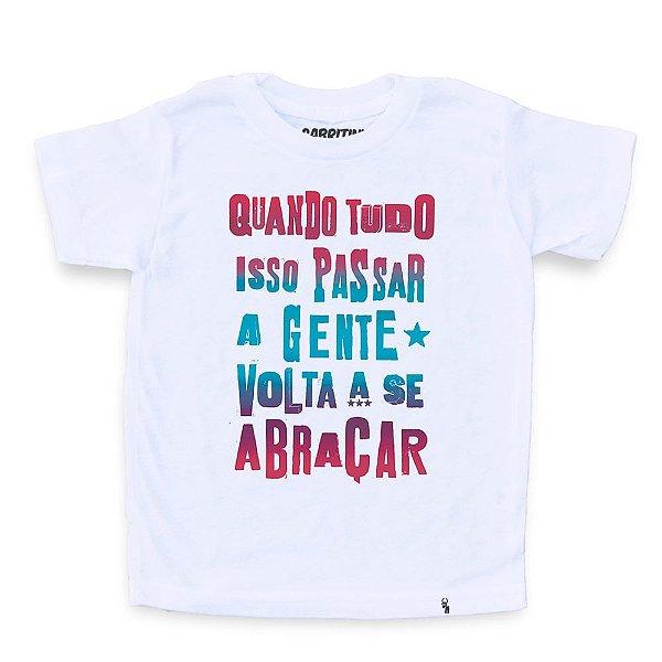 Quando Tudo Isso Passar - Camiseta Clássica Infantil