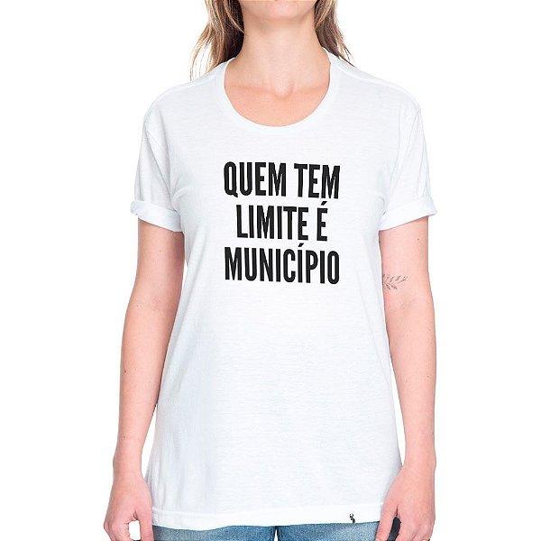 Quem Tem Limite É Município - Camiseta Basicona Unissex