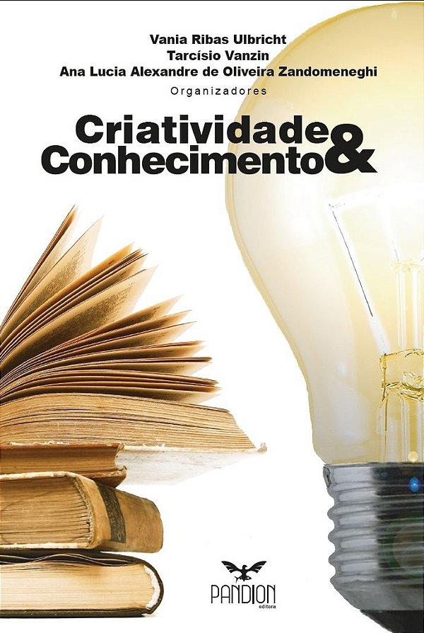 Criatividade & Conhecimento